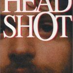 [PDF] [EPUB] Head Shot Download