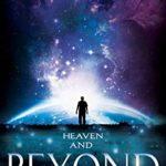 [PDF] [EPUB] Heaven and Beyond (The Beyond Trilogy Book 2) Download