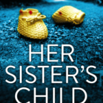 [PDF] [EPUB] Her Sister's Child Download