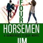 [PDF] [EPUB] Hunting Four Horsemen : A Dangerous Clique Novel (The CIA's Dangerous Clique Book 2) Download