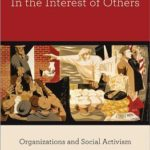 [PDF] [EPUB] In the Interest of Others: Organizations and Social Activism Download