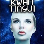[PDF] [EPUB] Kwan Tingui (Science Fiction Tales Book 6) Download