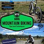 [PDF] [EPUB] MTB – 101 Mountain Biking Tips and Techniques Download
