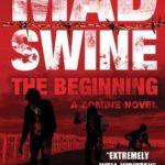 [PDF] [EPUB] Mad Swine: The Beginning (Mad Swine #1) Download