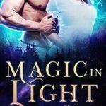 [PDF] [EPUB] Magic in Light (Supernatural Community #1) Download