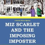 [PDF] [EPUB] Miz Scarlet and the Imposing Imposter (A Scarlet Wilson Mystery, #1) Download