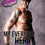 [PDF] [EPUB] My Everyday Hero: Ledger (Hot Hunks #4) Download
