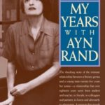 [PDF] [EPUB] My Years with Ayn Rand Download