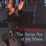 [PDF] [EPUB] Ninjutsu: The Secret Art of the Ninja Download