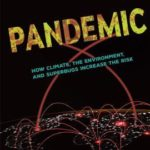 [PDF] [EPUB] Pandemic: How Climate, the Environment, and Superbugs Increase the Risk Download