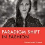 [PDF] [EPUB] Paradigm shift in fashion Download