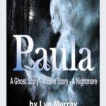 [PDF] [EPUB] Paula [A Ghost Story. A Love Story. A Nightmare] Download