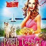 [PDF] [EPUB] Peach Cobbler Confessions (Murder in the Mix #24) Download