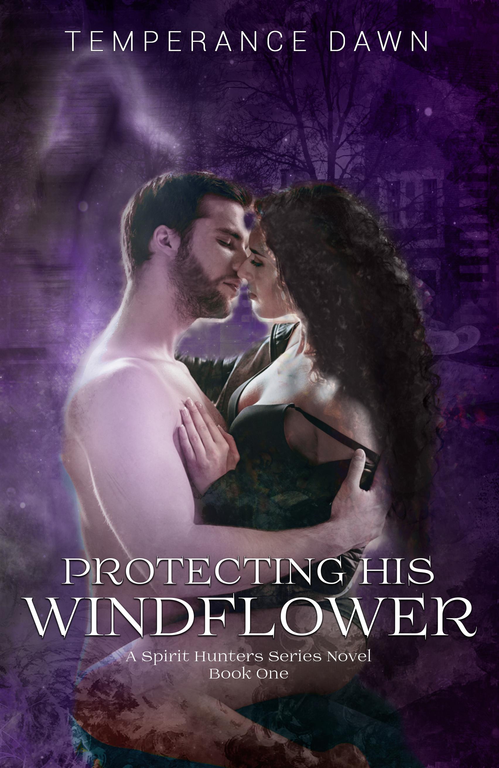 [PDF] [EPUB] Protecting His Windflower (Spirit Hunters, #1) Download by Temperance Dawn
