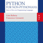 [PDF] [EPUB] Python for non-Pythonians: How to Win Over Programming Languages Download