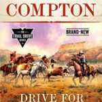 [PDF] [EPUB] Ralph Compton Drive for Independence (The Trail Drive Series) Download