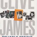 [PDF] [EPUB] Reliable Essays: The Best of Clive James Download