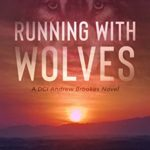 [PDF] [EPUB] Running With Wolves (DCI Brookes Book 2) Download