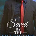 [PDF] [EPUB] Saved by the Billionaire Download