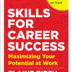 [PDF] [EPUB] Skills for Career Success: Maximizing Your Potential at Work Download