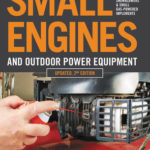[PDF] [EPUB] Small Engines and Outdoor Power Equipment, Updated  2nd Edition: A Care  Repair Guide for: Lawn Mowers, Snowblowers  Small Gas-Powered Imple Download
