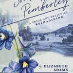 [PDF] [EPUB] Sons of Pemberley: A Pride and Prejudice Reimagining Download