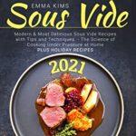 [PDF] [EPUB] Sous Vide Cookbook 2021: Modern and Most Delicious Sous Vide Recipes Download