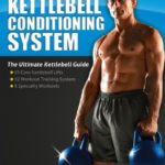 [PDF] [EPUB] Steve Maxwell – The Kettlebell Conditioning System Book Download