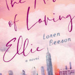 [PDF] [EPUB] The Art of Loving Ellie Download