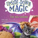 [PDF] [EPUB] The Big Shrink (Upside-Down Magic, #6) Download