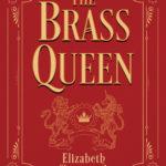 [PDF] [EPUB] The Brass Queen Download