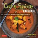 [PDF] [EPUB] The Cafe Spice Cookbook: 84 Quick and Easy Indian Recipes for Everyday Meals Download