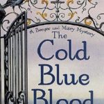 [PDF] [EPUB] The Cold Blue Blood (Berger and Mitry, #1) Download