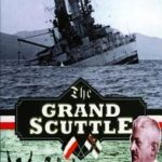 [PDF] [EPUB] The Grand Scuttle: The Sinking of the German Fleet at Scapa Flow in 1919 Download