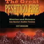 [PDF] [EPUB] The Great Peshtigo Fire: Stories and Science from America's Deadliest Fire Download