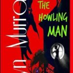 [PDF] [EPUB] The Howling Man: Wolfmen and Werewolves – Reality and Legends Download