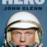 [PDF] [EPUB] The Last American Hero: The Remarkable Life of John Glenn Download