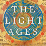 [PDF] [EPUB] The Light Ages: The Surprising Story of Medieval Science Download