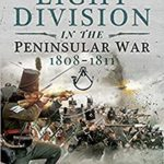 [PDF] [EPUB] The Light Division in the Peninsular War, 1808-1811 Download