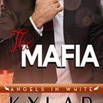[PDF] [EPUB] The Mafia (Angels in White #1) Download