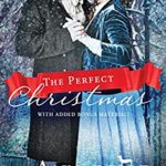 [PDF] [EPUB] The Perfect Christmas: With Added Bonus Material (The Perfect Regency Series Book 3) Download
