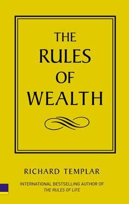 [PDF] [EPUB] The Rules of Wealth: A Personal Code for Prosperity Download by Richard Templar