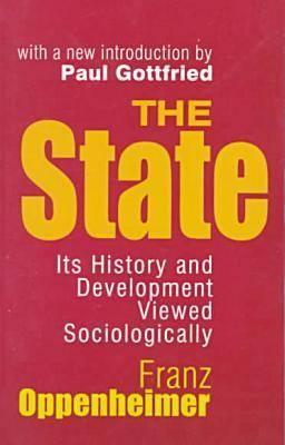 [PDF] [EPUB] The State: Its History and Development Viewed Sociologically Download by Franz Oppenheimer