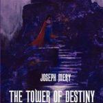 [PDF] [EPUB] The Tower of Destiny Download