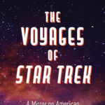 [PDF] [EPUB] The Voyages of Star Trek: A Mirror on American Society Through Time Download