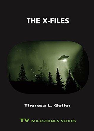 [PDF] [EPUB] The X-Files (TV Milestones Series) Download by Theresa L. Geller