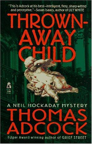 [PDF] [EPUB] Thrown-Away Child Download by Thomas Adcock