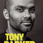 [PDF] [EPUB] Tony Parker: Beyond All of My Dreams Download