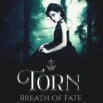 [PDF] [EPUB] Torn (Breath of Fate, #1) Download