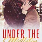 [PDF] [EPUB] Under the Mistletoe Download